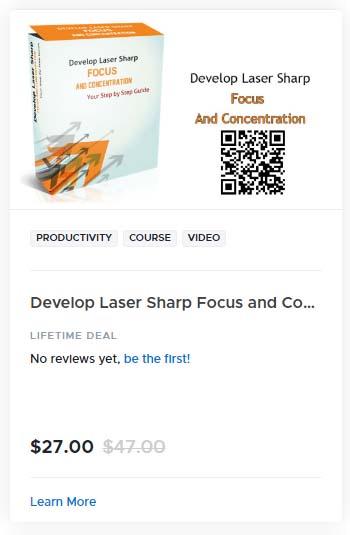 Develop Laser Sharp Focus